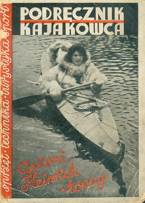Poradnik kajakowy zlat 30-tych XX wieku